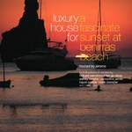 VARIOUS - Luxury House For A Fascinate Sunset At Benirras Beach (Front Cover)