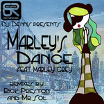 DJ DENNIS feat MARLEY GREY - Marley's Dance EP (Front Cover)