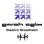 CELIK, Emrah - Electro Stockholm (Front Cover)