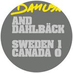 DAHLBACK & DAHLBACK - Sweden 1 Canada 0 (Front Cover)