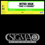 NITRO MAN - Take A Change (Front Cover)