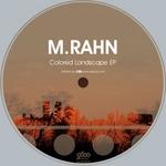 M RAHN - Colored Landscape EP (Front Cover)