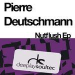 DEUTSCHMANN, Pierre - Nutflush (Front Cover)