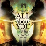 DA FUNK, Lex feat DK - All About You (Front Cover)