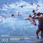 GREYMATTER feat LYRIC L - Everybody (Front Cover)