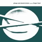 PHAGE & DANIEL DREIER - Finger Food (Front Cover)