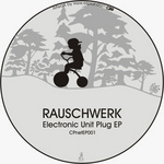 RAUSCHWERK - Electronic Unit Plug EP (Front Cover)