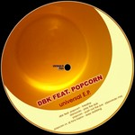 DAMONDO/DBK/POPCORN/DJ TONI HRISTOV - Universal EP (Front Cover)