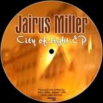 MILLER, Jairus - City Of Light EP (Front Cover)