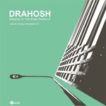 DRAHOSH - Stepping On The Shady Streets LP (Front Cover)