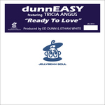 DUNNEASY feat TRICIA ANGUS - Ready To Love (Front Cover)