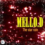 MELLO D - The Star Rain (Front Cover)