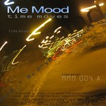 ME MOOD - Time Moves (Front Cover)