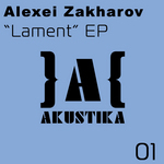 ZAKHAROV, Alexei - Lament EP (Front Cover)