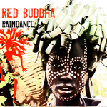 RED BUDDHA - Raindance (Front Cover)