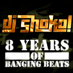 DJ SHOKO - 8 Years Of Banging Beats (Front Cover)