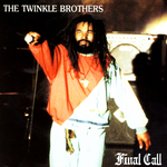 TWINKLE BROTHERS, The - Final Call (Front Cover)