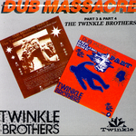 TWINKLE BROTHERS, The - Dub Massacre (Part 3 & Part 4) (Front Cover)