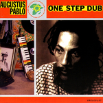 PABLO, Augustus - One Step Dub (Front Cover)