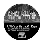 CRACK VILLAGE - Who's Got The Crack? (Front Cover)