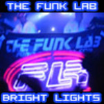 FUNK LAB, The - Bright Lights (Front Cover)
