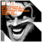 DIRTY SOUTH & MYNC PROJECT - Everybody Freakin (Front Cover)