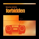 RENNO, Bruno - Forbidden (Front Cover)