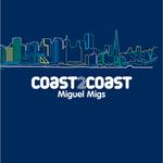 MIGS, Miguel/VARIOUS - Coast2Coast: Miguel Migs (Front Cover)