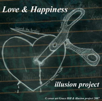 ILLUSION PROJECT - Love & Happiness (Front Cover)