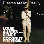 AUSTEN, Louie - Dreams Are My Reality (Front Cover)