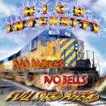 No Breaks No Bells - Full Speed Ahead