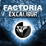 FACTORIA - Excalibur (Front Cover)