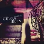 Robert Armani: Circus Bells