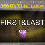 FIRST & LAST - Mind The Gap (Front Cover)