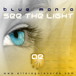 BLUE MANTA - See The Light (Front Cover)