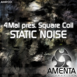 4MAL presents SQUARE COIL - Static Noise (Front Cover)
