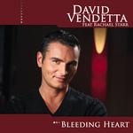 VENDETTA, David feat RACHAEL STARR - Bleeding Heart (Front Cover)
