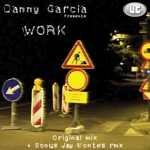 GARCIA, Danny - Work (Front Cover)