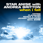 STAR ANISE with ANDREA BRITTON - When I Fall (Front Cover)