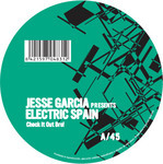 GARCIA, Jesse presents ELECTRIC SPAIN - Check It Out Bro! (Front Cover)