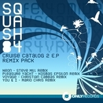 SQUASH 84 - Cruise Catalog EP 2 (Remix Pack) (Front Cover)
