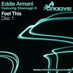 ARMANI, Eddie feat SHANNAGH D - Feel This (Front Cover)