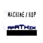 APATHIK - Machine (Front Cover)