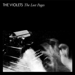 VIOLETS, The - The Lost Pages (Front Cover)