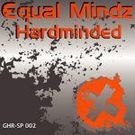 EQUAL MINDZ - Hardminded (Front Cover)