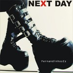 FERNANDINHOZZZ - The Next Day (Front Cover)