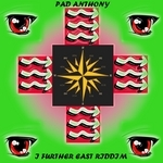 VARIOUS - Pad Anthony I Further East Riddim (Front Cover)