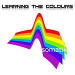SOMATIK - Learning The Colours (Front Cover)