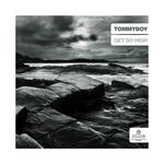 TOMMYBOY - Get So High (Front Cover)