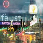 FAUST - Patchwork 1971-2002 (Front Cover)